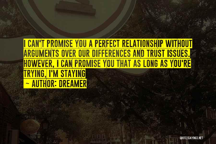 Staying Out Of My Relationship Quotes By Dreamer
