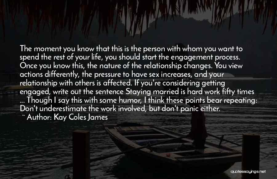 Staying Out Of My Relationship Quotes By Kay Coles James