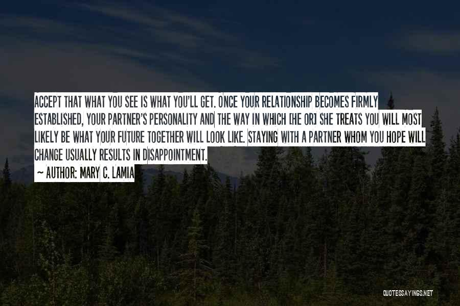 Staying Out Of My Relationship Quotes By Mary C. Lamia