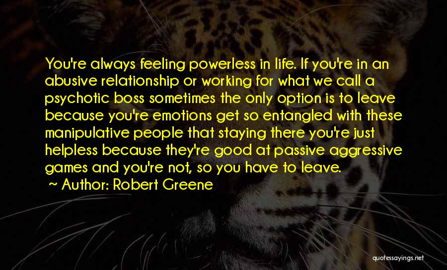 Staying Out Of My Relationship Quotes By Robert Greene