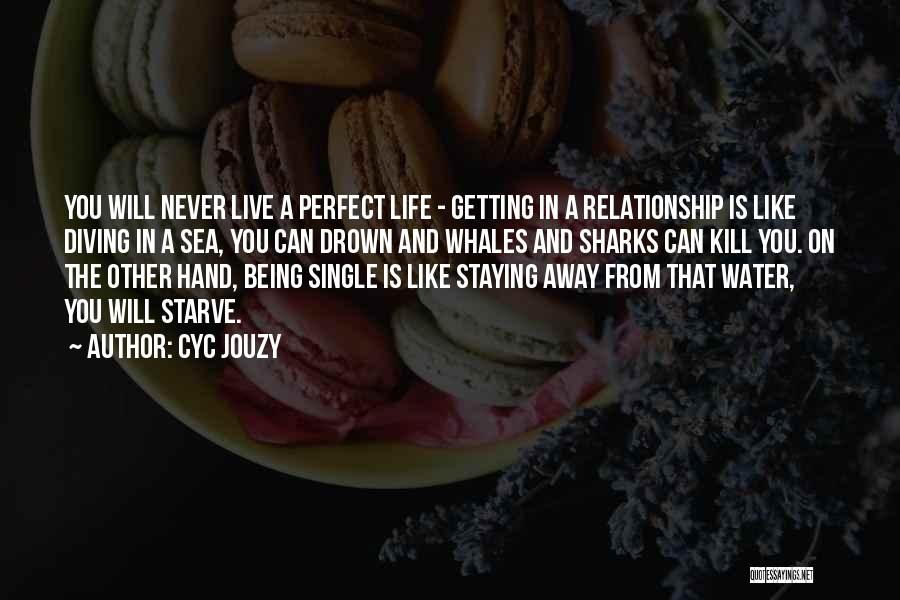 Staying Single Quotes By Cyc Jouzy