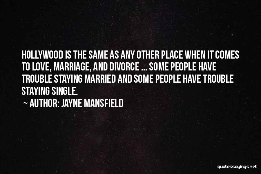 Staying Single Quotes By Jayne Mansfield