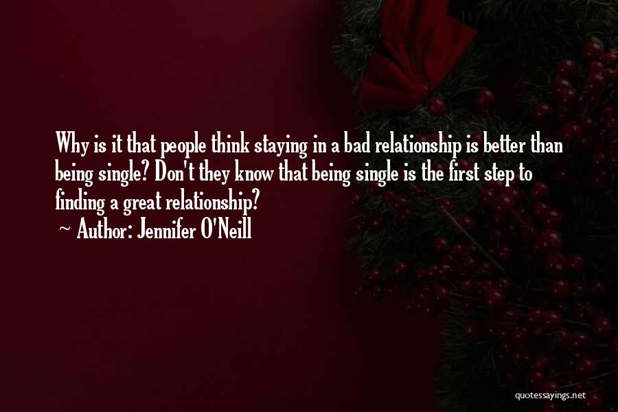 Staying Single Quotes By Jennifer O'Neill