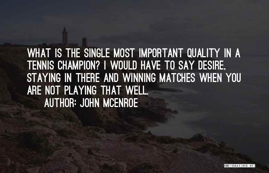 Staying Single Quotes By John McEnroe