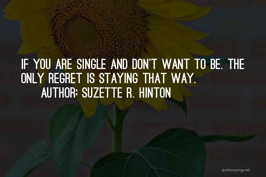 Staying Single Quotes By Suzette R. Hinton