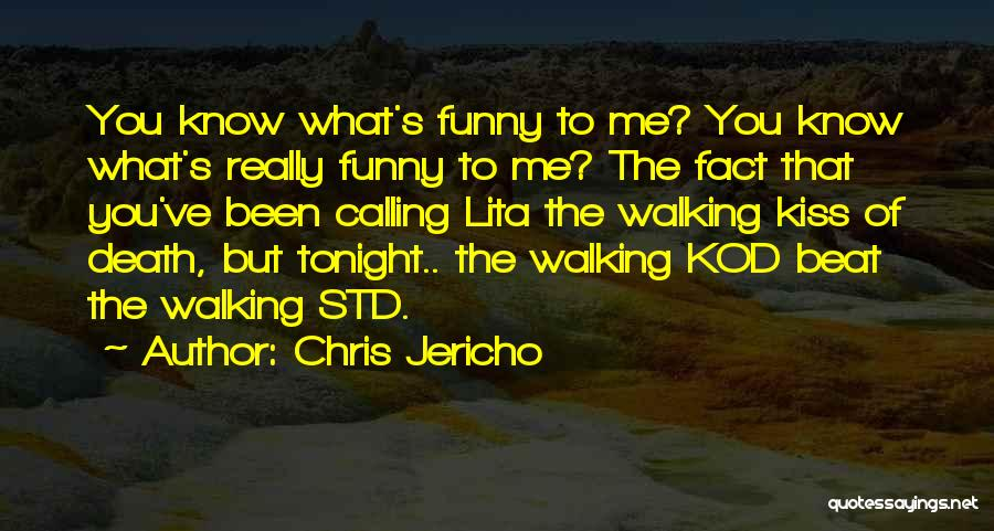 Std Quotes By Chris Jericho