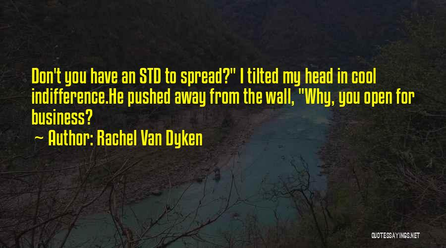 Std Quotes By Rachel Van Dyken