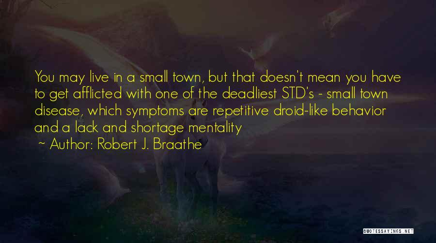Std Quotes By Robert J. Braathe