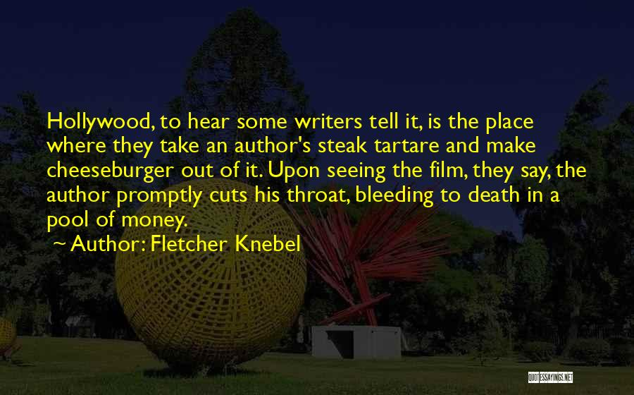 Steak Out Quotes By Fletcher Knebel