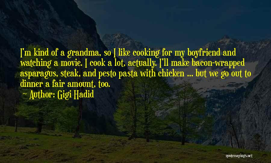 Steak Out Quotes By Gigi Hadid