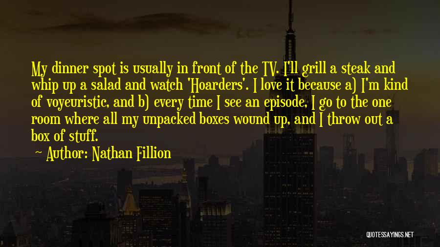 Steak Out Quotes By Nathan Fillion