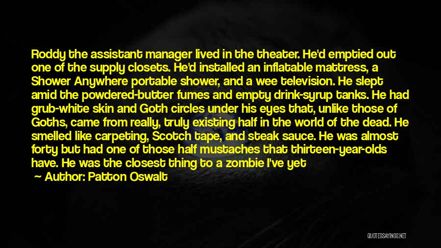 Steak Out Quotes By Patton Oswalt