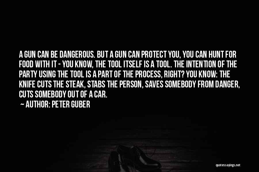 Steak Out Quotes By Peter Guber