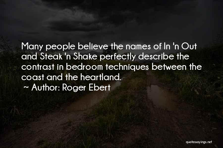 Steak Out Quotes By Roger Ebert
