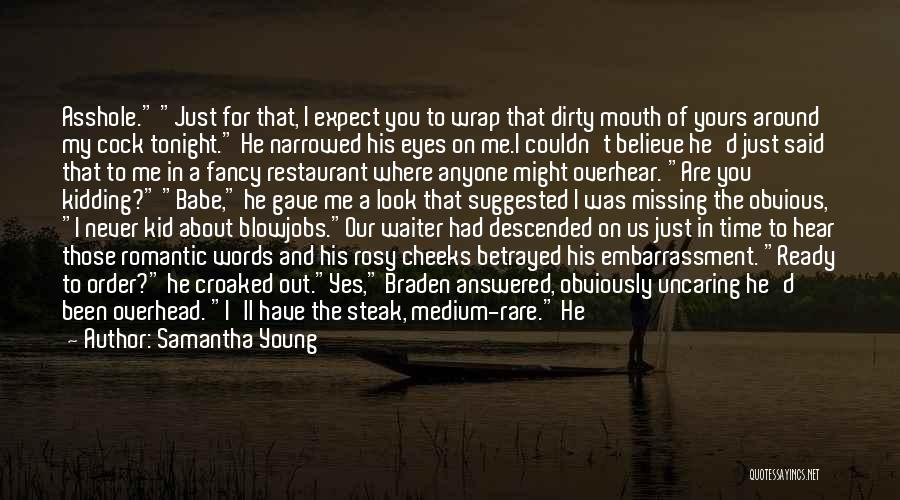 Steak Out Quotes By Samantha Young