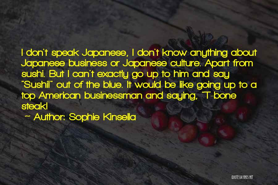 Steak Out Quotes By Sophie Kinsella