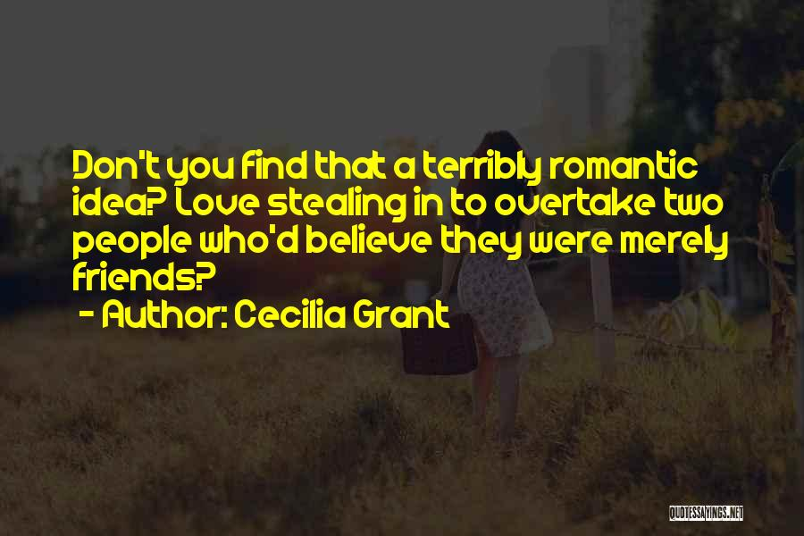 Stealing Best Friends Quotes By Cecilia Grant