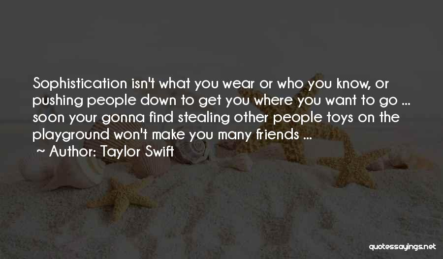 Stealing Best Friends Quotes By Taylor Swift