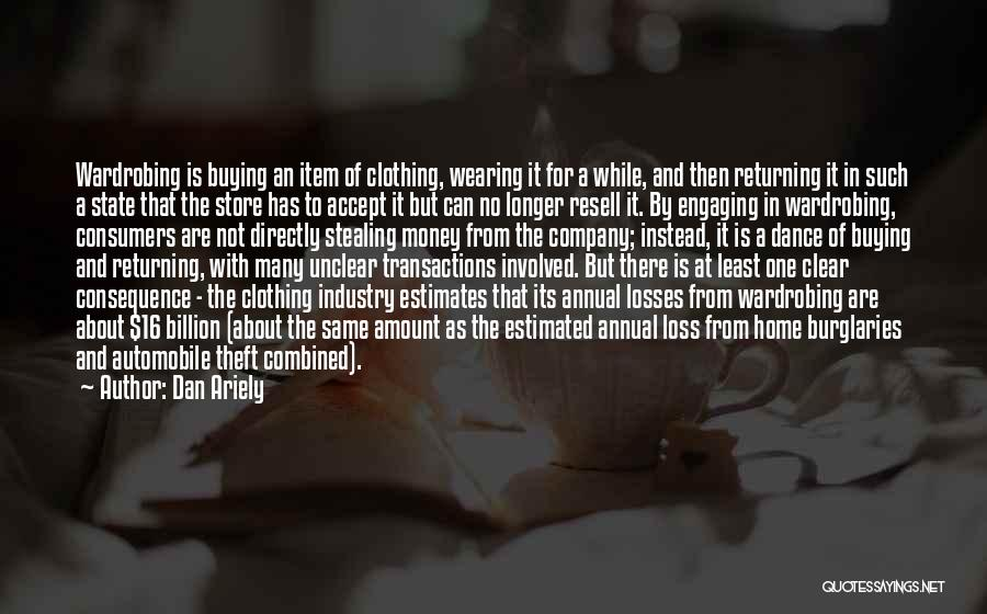 Stealing Home Quotes By Dan Ariely