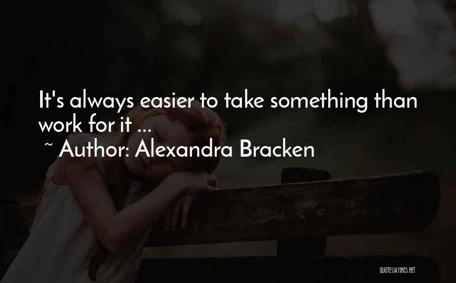 Stealing Something Quotes By Alexandra Bracken