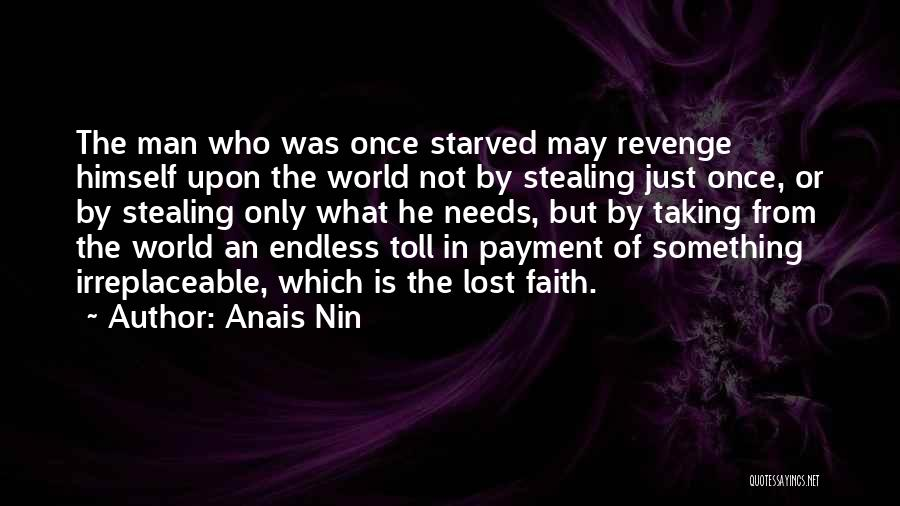 Stealing Something Quotes By Anais Nin