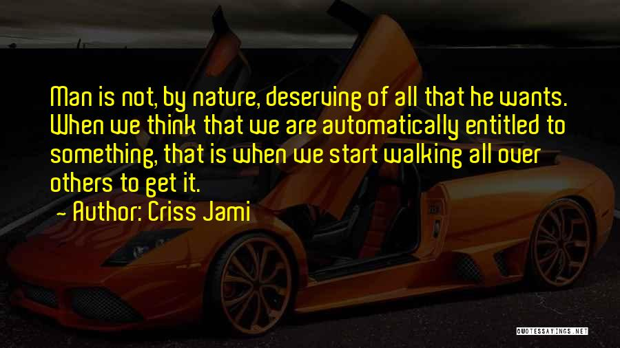 Stealing Something Quotes By Criss Jami