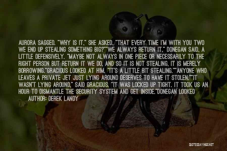 Stealing Something Quotes By Derek Landy