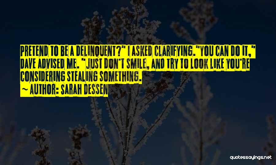 Stealing Something Quotes By Sarah Dessen