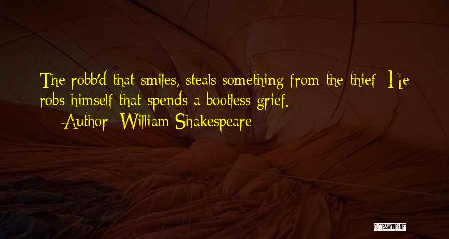 Stealing Something Quotes By William Shakespeare