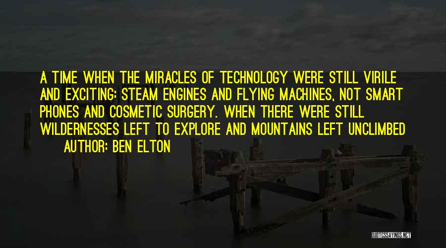 Steam Engines Quotes By Ben Elton