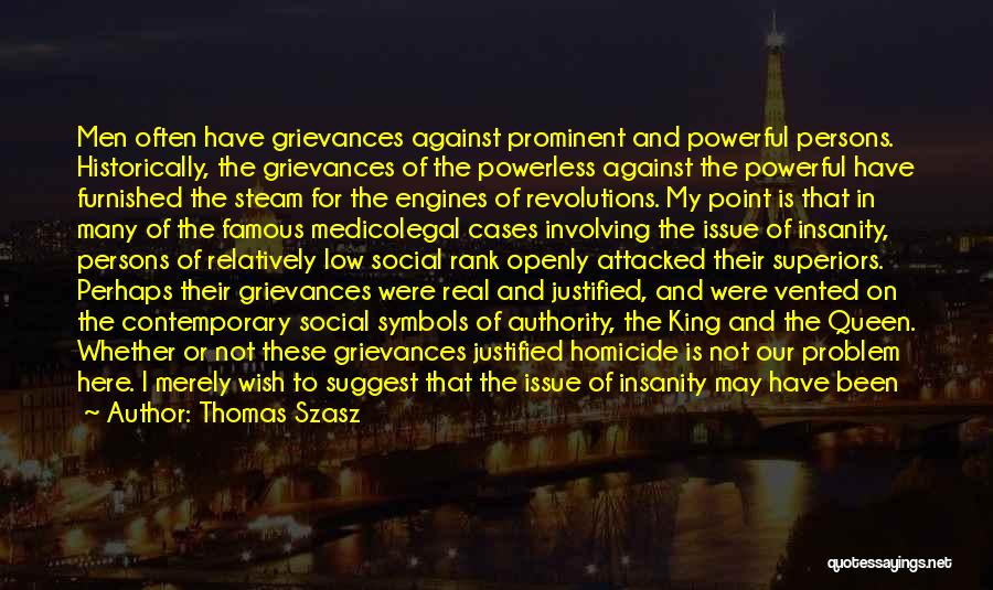 Steam Engines Quotes By Thomas Szasz