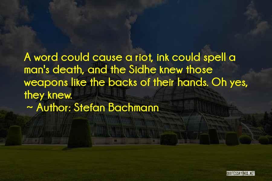 Stefan Bachmann Quotes 1258171