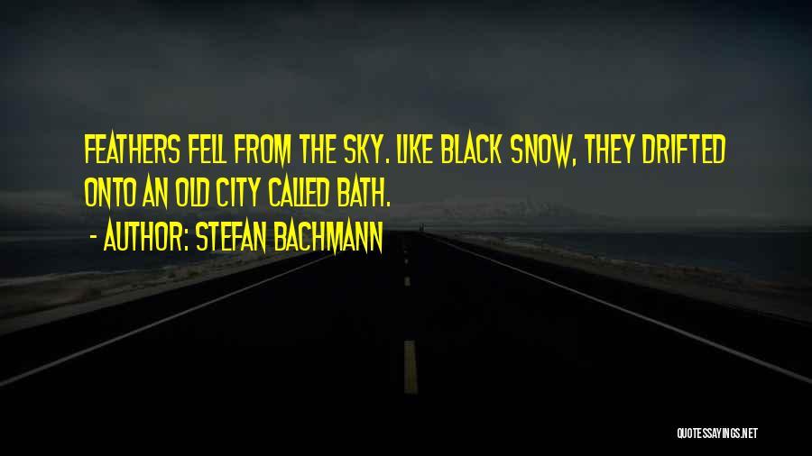 Stefan Bachmann Quotes 2118991