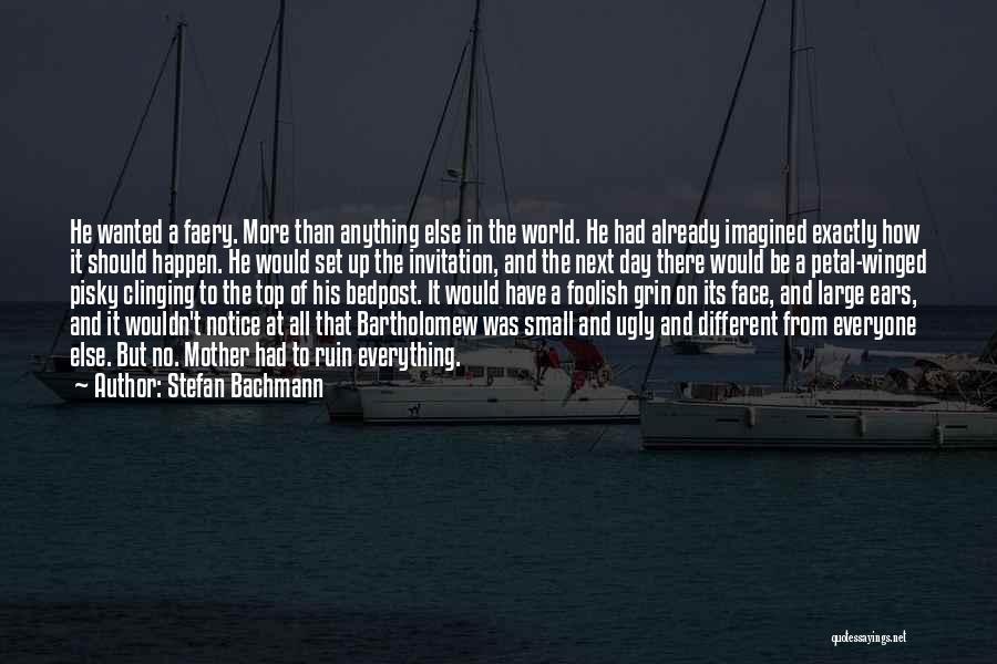 Stefan Bachmann Quotes 2216726
