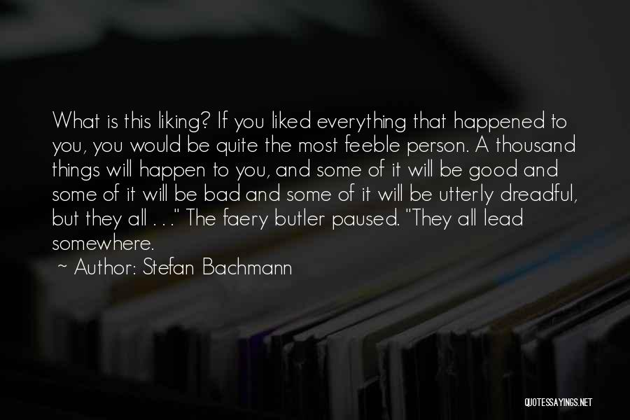 Stefan Bachmann Quotes 517098