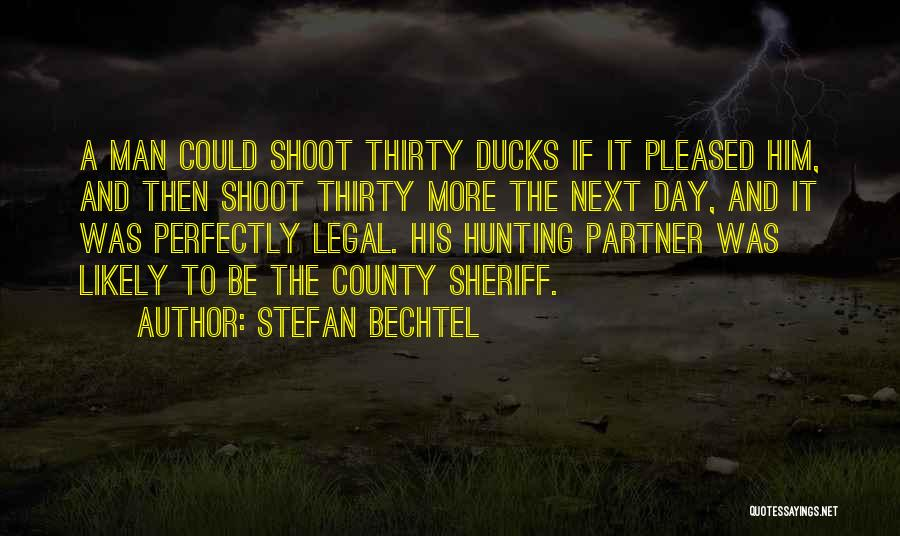 Stefan Bechtel Quotes 1413195