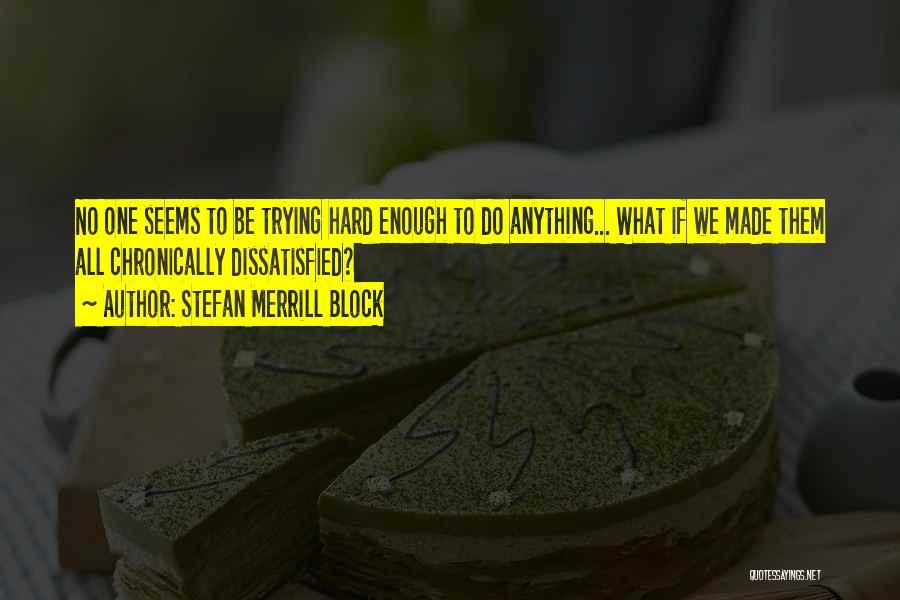 Stefan Merrill Block Quotes 1282177