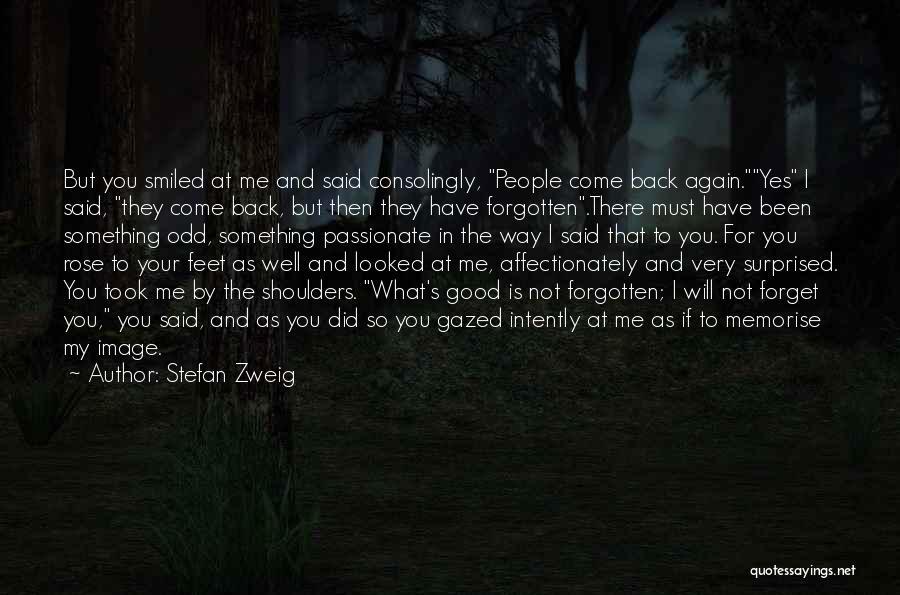 Stefan Zweig Quotes 1176970