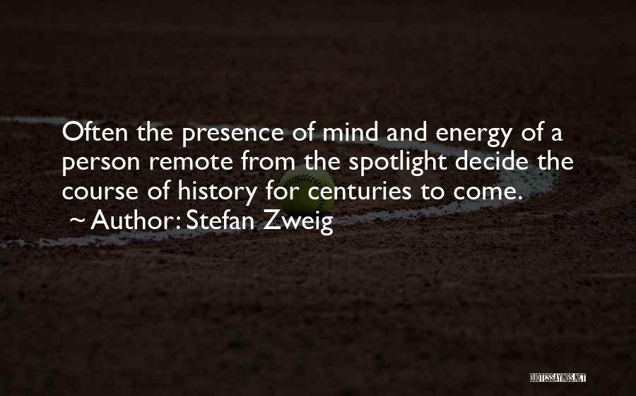 Stefan Zweig Quotes 1218422