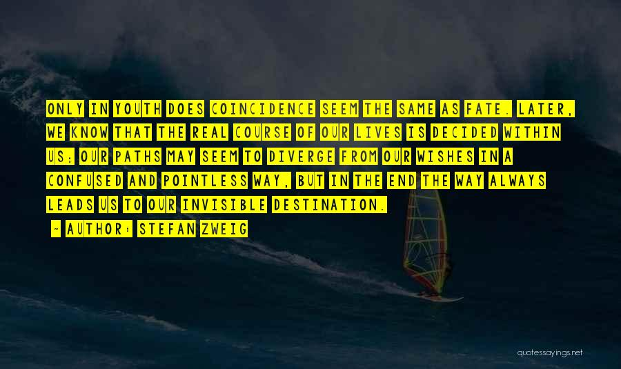 Stefan Zweig Quotes 1221851