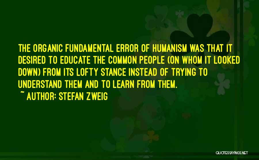 Stefan Zweig Quotes 1223799