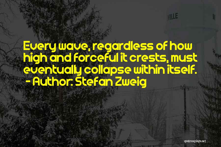 Stefan Zweig Quotes 1238897
