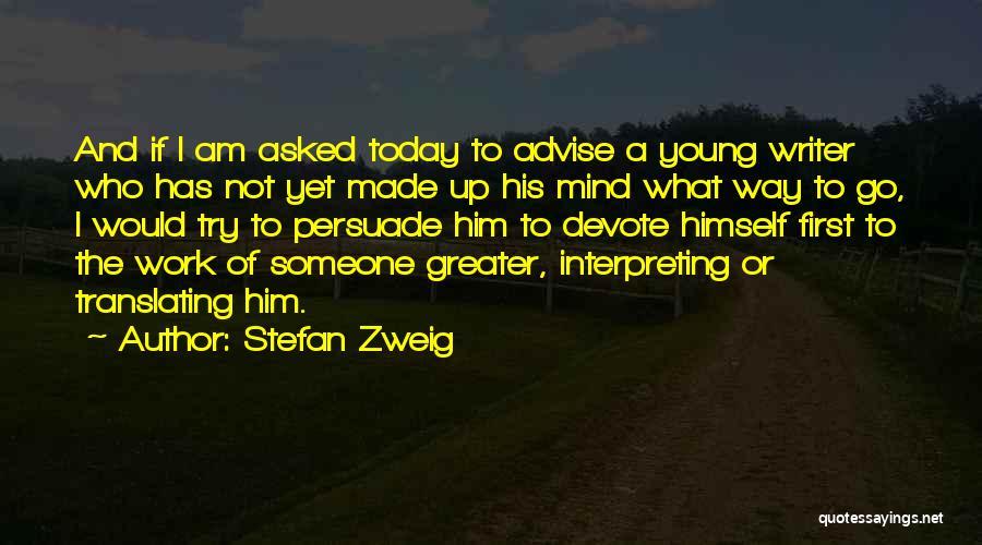 Stefan Zweig Quotes 1267827
