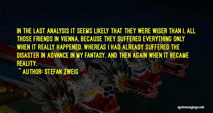 Stefan Zweig Quotes 1298355