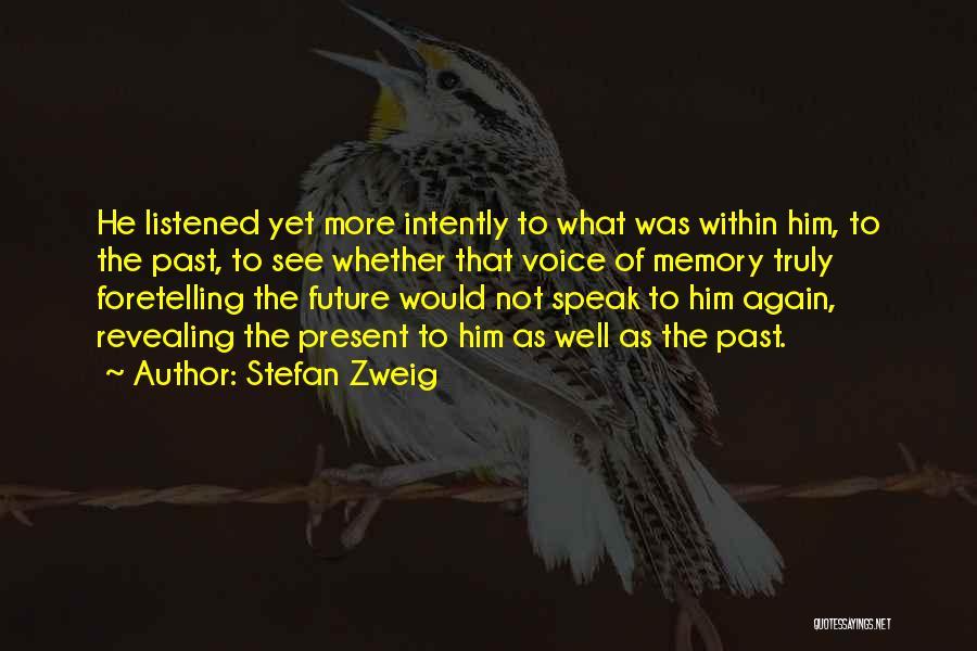 Stefan Zweig Quotes 1850211
