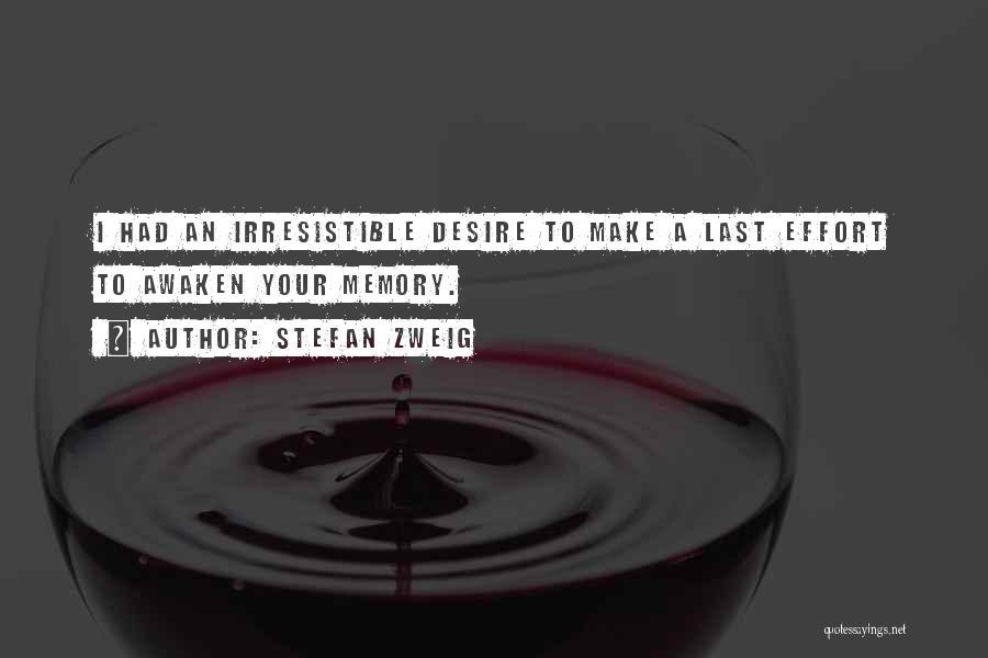Stefan Zweig Quotes 1916588