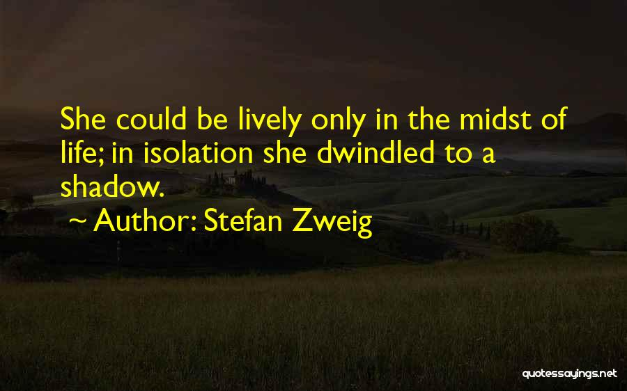 Stefan Zweig Quotes 2082267