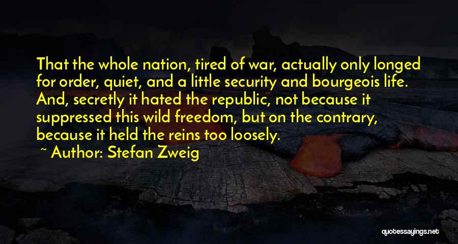 Stefan Zweig Quotes 2225691