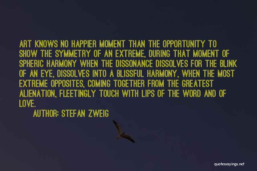 Stefan Zweig Quotes 2236809