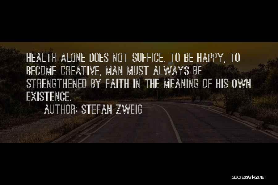 Stefan Zweig Quotes 386246